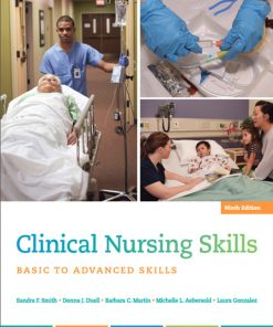 Test Bank for Clinical Nursing Skills 9th Edition Smith ISBN: 9780134087924