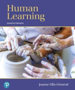 Test Bank for Human Learning 8th Edition Ormrod ISBN: 9780134893662