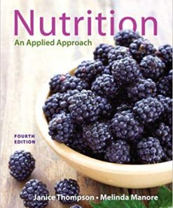 Test Bank for Nutrition Applied Approach 4th Edition Thompson