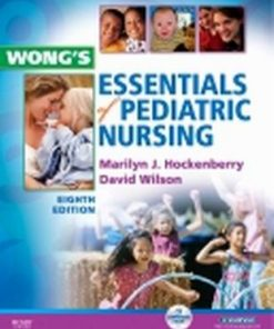 Test Bank for Wong's Essentials of Pediatric Nursing 8th Edition Hockenberry