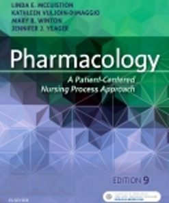 Test Bank for Pharmacology A Patient-Centered Nursing Process Approach 9th Edition McCuistion