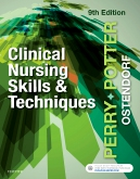 Test Bank for Clinical Nursing Skills and Techniques 9th Edition Perry ISBN: 9780323529228