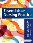Test Bank for Essentials for Nursing Practice 9th Edition by Patricia A. Potter ISBN: 9780323481847