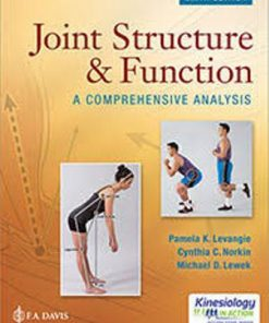 Test Bank for Joint Structure and Function: A Comprehensive Analysis 6th Edition Levangie ISBN: 9780803658783