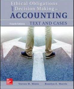 Test Bank for Ethical Obligations and Decision-Making in Accounting: Text and Cases 4th Edition Mintz