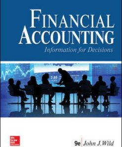 Test Bank for Financial Accounting: Information for Decisions 9th Edition Wild