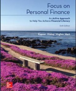 Test Bank for Focus on Personal Finance 6th Edition Kapoor