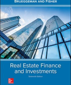 Test Bank for Real Estate Finance & Investments 16th Edition Brueggeman