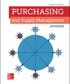 Solution Manual for Purchasing and Supply Management 16th Edition Johnson ISBN: 9781259957604