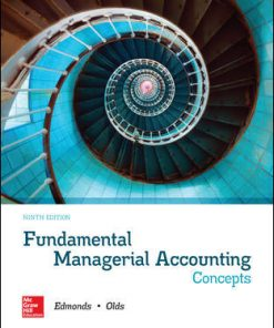 Test Bank for Fundamental Managerial Accounting Concepts 9th Edition Edmonds