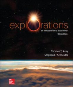 Test Bank for Explorations: Introduction to Astronomy 9th Edition Arny ISBN: 978126015051
