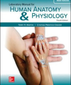 Solution Manual for Human Anatomy & Physiology Main Version 4th Edition Martin ISBN: 9781260159080