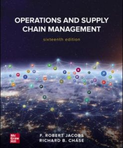 Solution Manual for Operations and Supply Chain Management 16th Edition Jacobs ISBN: 9781260238907