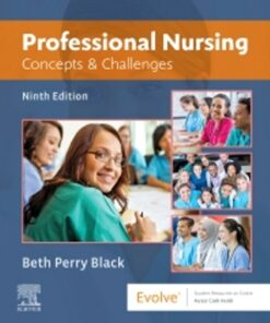 Test Bank for Professional Nursing Concepts & Challenges 9th Edition Black ISBN 9780323594806