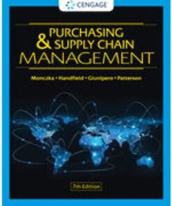 Test Bank for Purchasing and Supply Chain Management 7th Edition Monczka ISBN: 9780357442142