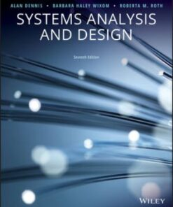 Solution Manual for Systems Analysis and Design 7th Edition Dennis ISBN: 9781119496489