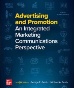 Test Bank for Advertising and Promotion: An Integrated Marketing Communications Perspective 12th Edition Belch ISBN: 9781260259315