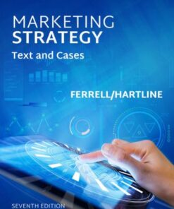 Solution Manual for Marketing Strategy 7th Edition Ferrell ISBN: 9781305631564