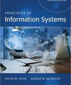 Test Bank for Principles of Information Systems 13th Edition Stair ISBN: 9781305971776