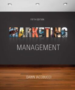 Test Bank for Marketing Management 5th Edition Iacobucci ISBN-13: 9781337271127