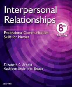 Test Bank for Interpersonal Relationships 8th Edition Arnold ISBN: 9780323544801f