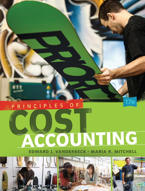 Test Bank for Principles of Cost Accounting 17th Edition Vanderbeck ISBN: 9781305087408