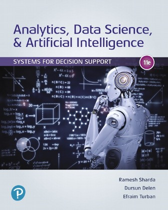 Test Bank for Analytics Data Science & Artificial Intelligence: Systems for Decision Support 11th Edition Sharda ISBN: 9780135192016