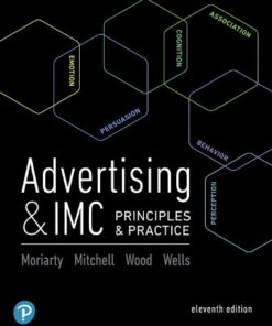 Test Bank for Advertising & IMC: Principles and Practice 11th Edition Moriarty ISBN: 9780135982969