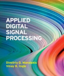 Solution Manual for Applied Digital Signal Processing Theory and Practice 1st Edition Manolakis ISBN: 9780521110020