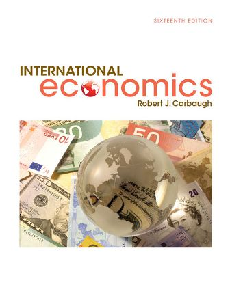 Test Bank for International Economics 16th Edition Carbaugh ISBN: 9781305507449