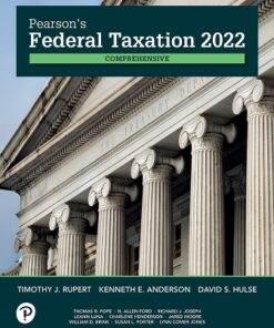 Test Bank for Pearson's Federal Taxation 2022 Comprehensive 35th Edition Rupert ISBN: 9780136912774