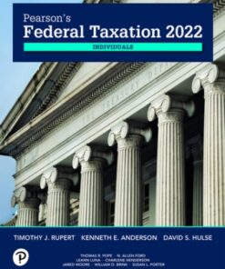 Solution Manual for Pearson's Federal Taxation 2022 Individuals 35th Edition Rupert ISBN: 9780137330614