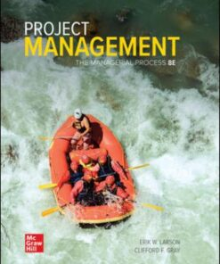 Test Bank for Project Management: The Managerial Process 8th Edition Larson ISBN: 9781260238860